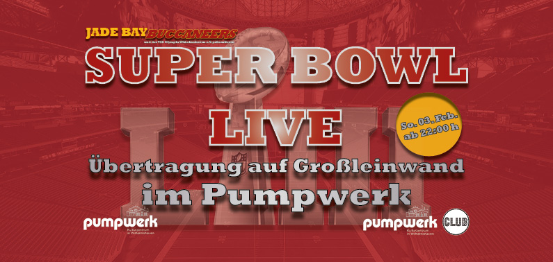 Super Bowl LIII liveim Pumpwerk